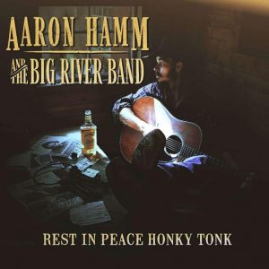 Aaron Hamm and the Big River Band